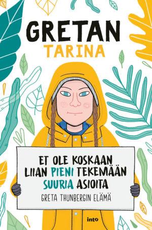 Gretan tarina -kirjan kansi, Thunberg piirrettynä keltainen takki päällään.