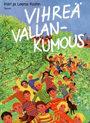Vihreä vallankumous -kirjan kansi, ihmisjoukko luonnon keskellä.