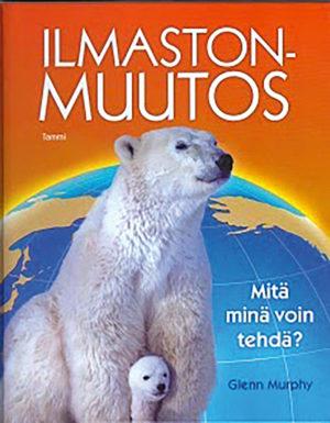 Ilmastonmuutos-kirjan kansi, jossa jääkarhu ja maapallo.